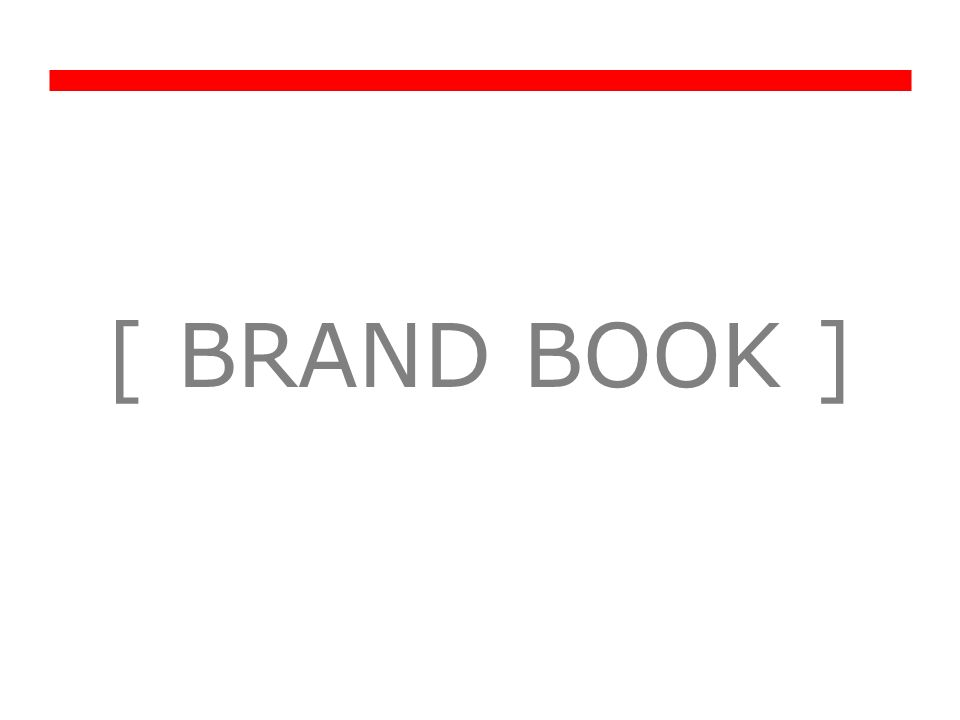[ BRAND BOOK ]